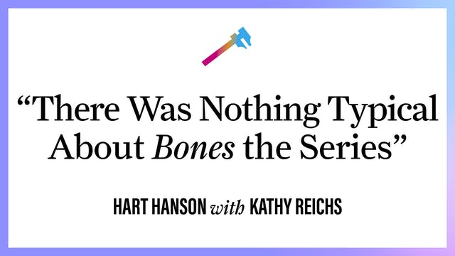 """""""There was Nothing Typical About Bone..."""