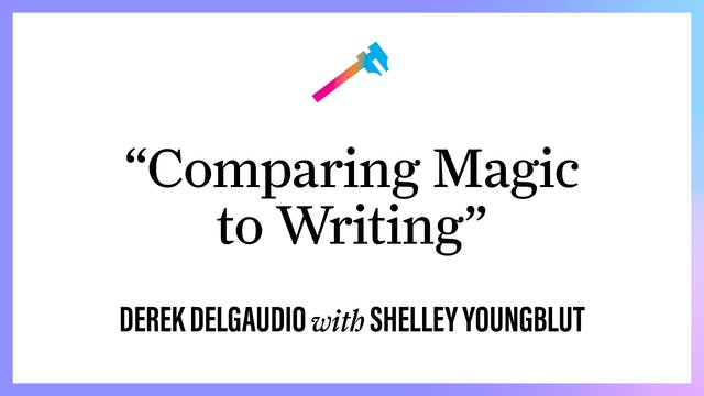 """""""Comparing Magic to Writing"""""""