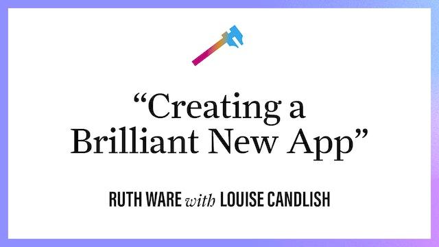 """Creating a Brilliant New App"""