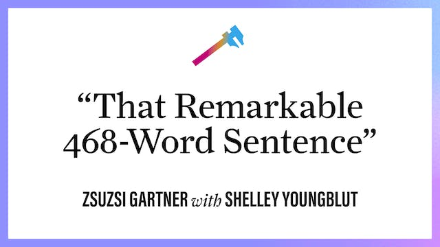 """""""That Remarkable 468-Word Sentence"""""""