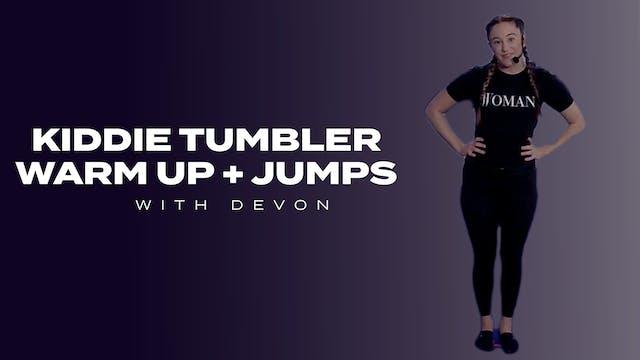 Kiddie Tumbler Warm-up + Jumps