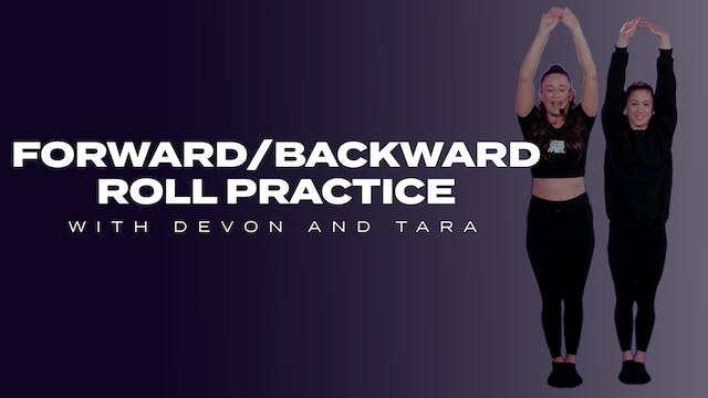 Forward/Backward Roll Practice