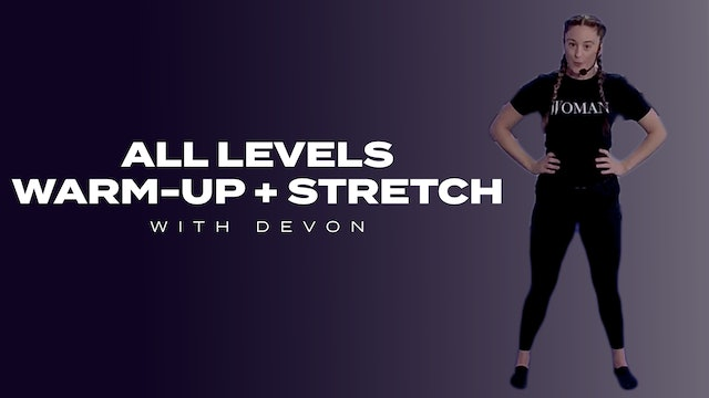 All Levels Warm-up + Stretch