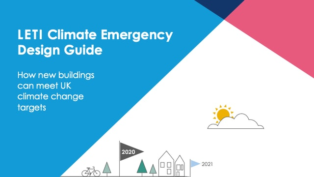 LETI Climate Emergency Design Guide Full Document.pdf