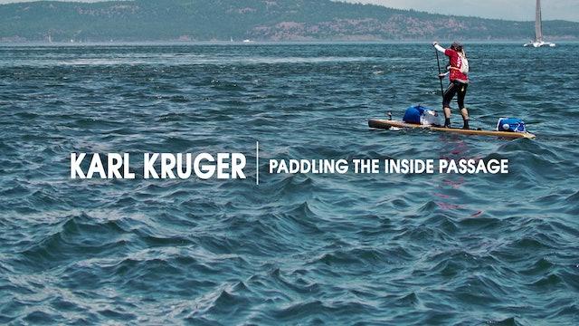 Karl Kruger | Paddling the Inside Passage