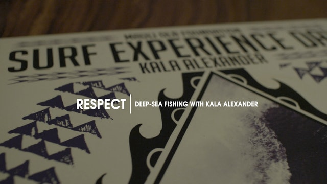 Respect  |  Deep-Sea  Fishing  with  Kala  Alexander