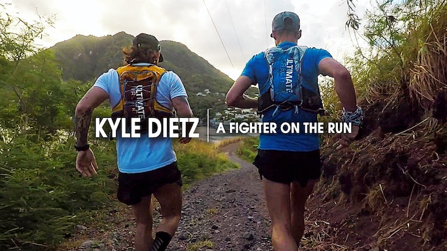 Kyle Dietz | A Fighter on the Run