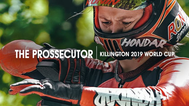 The Prossecutor | Killington 2019 Wor...