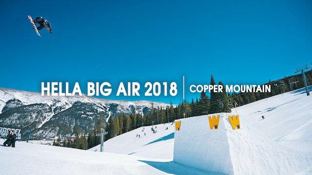 2018 Hella Big Air at Copper Mountain