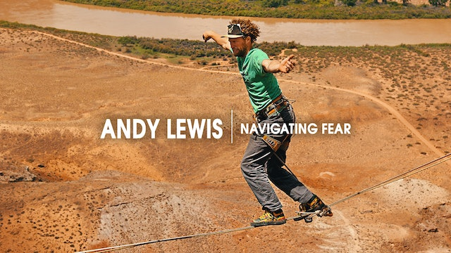 Andy Lewis | Navigating Fear