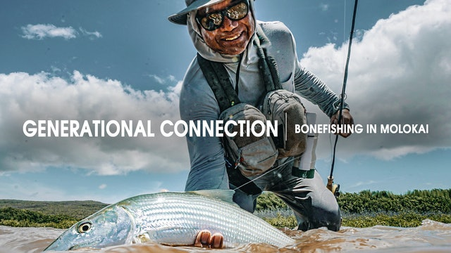 Generational Connection | Bonefishing in Molokai