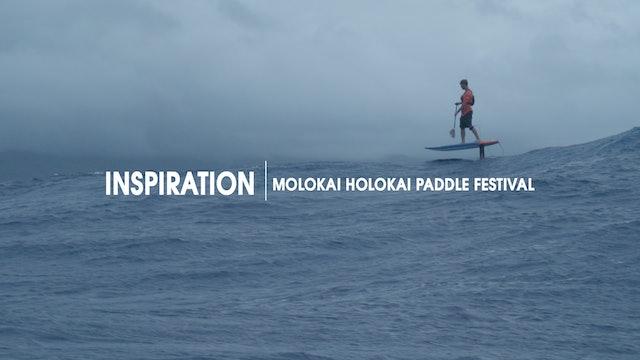 Inspiration | Molokai Holokai Paddle Festival