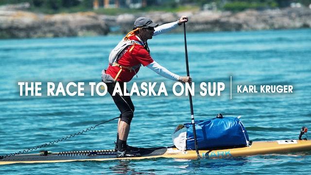 The Race to Alaska on SUP