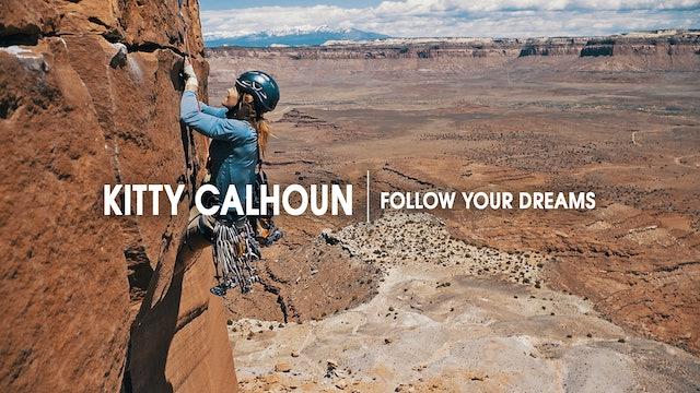 Kitty Calhoun | Follow your Dreams