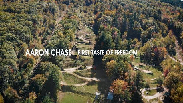 Aaron Chase | First Taste of Freedom