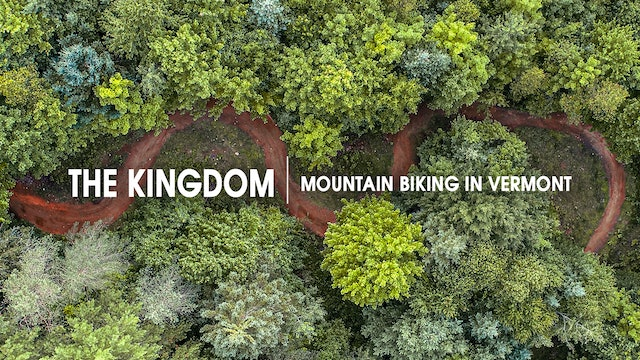 The Kingdom | Mountain Biking in Vermont