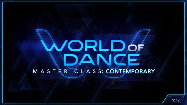 World of Dance Master Class: Contemporary