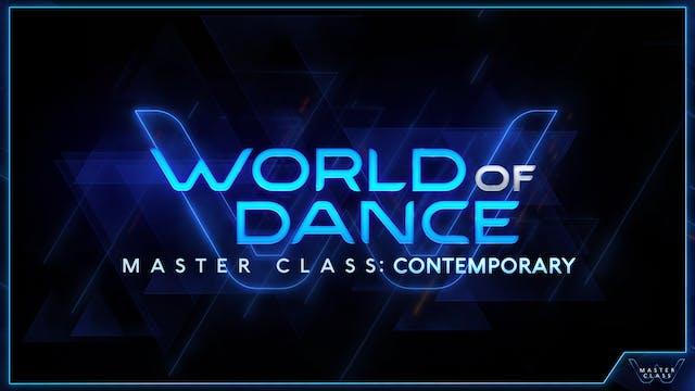 World of Dance Master Class: Contemporary
