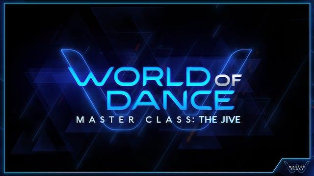 World of Dance Master Class: Jive