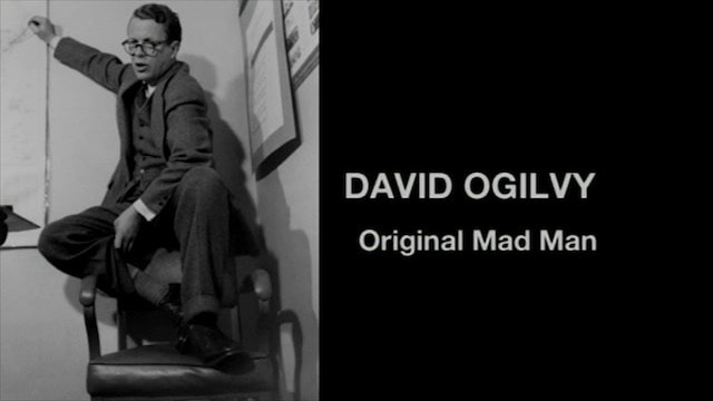 David Ogilvy: Original Mad Man