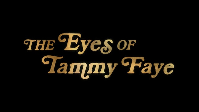 The Eyes of Tammy Faye – Official Trailer