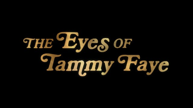 The Eyes of Tammy Faye – Official Tra...