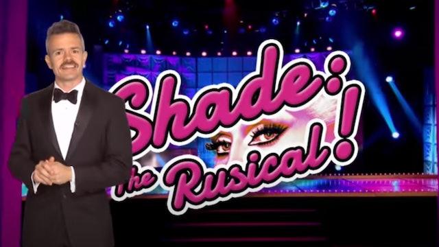 SPOILER ALERT: Shade - The Rusical