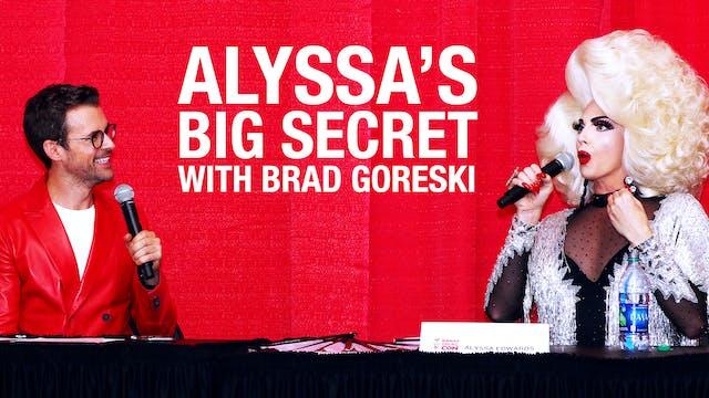 Alyssa Edwards' Big Secret Panel Drag...
