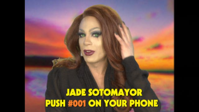 Jade Sotomayor: Drag Queen Video Date...