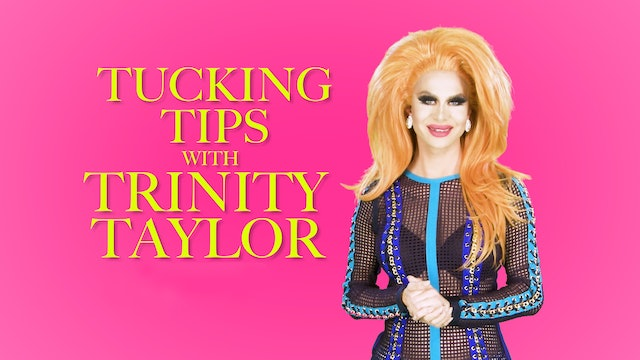 Tucking Tips with Trinity Taylor