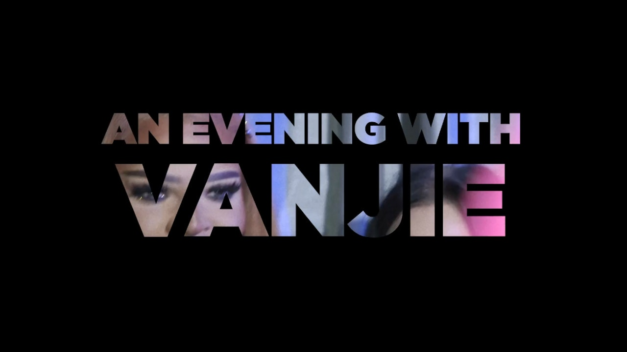 An Evening with Vanjie