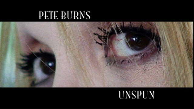 Pete Burns Unspun