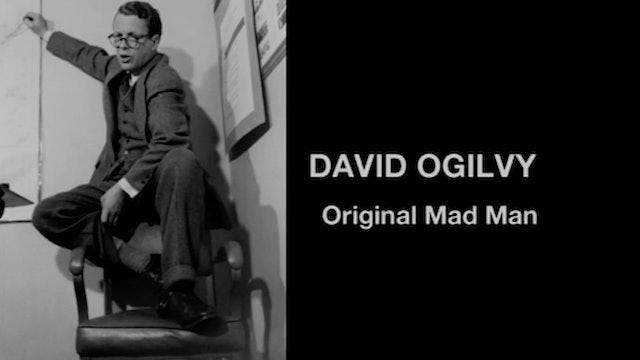 David Ogilvy: Original Mad Man
