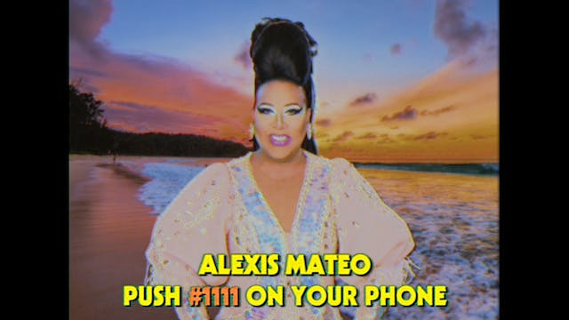 Alexis Mateo: Drag Queen Video Dates 105