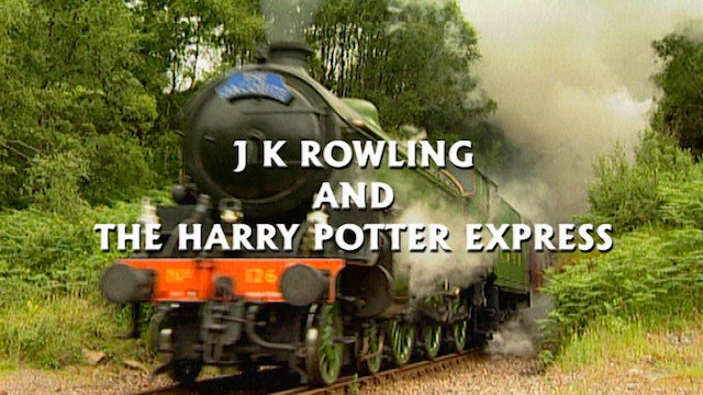 J. K. Rowling and The Harry Potter Express