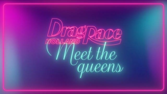 Exclusive: Meet The Queens of Drag Ra...