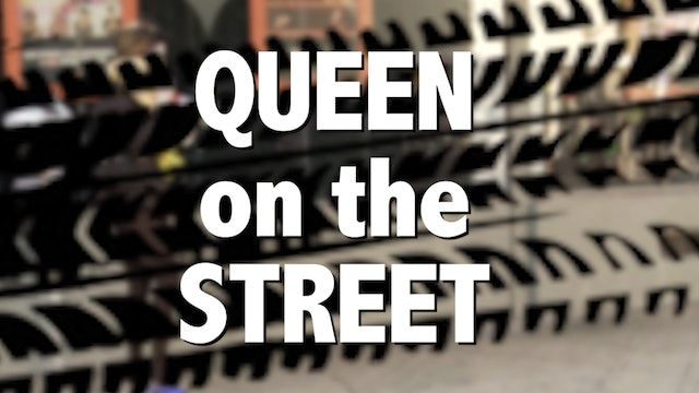 Queen on the Streets
