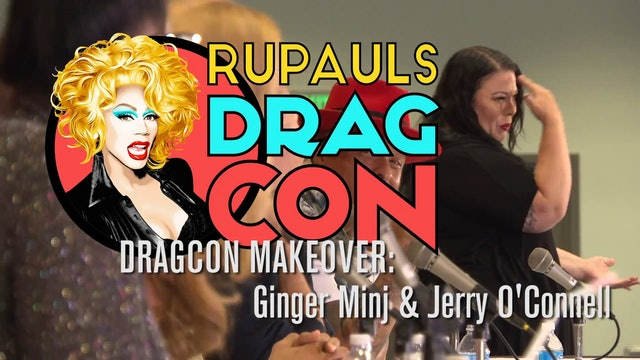 Makeover with Ginger Minj and Jerry O'Connell: RuPaul's DragCon 2017