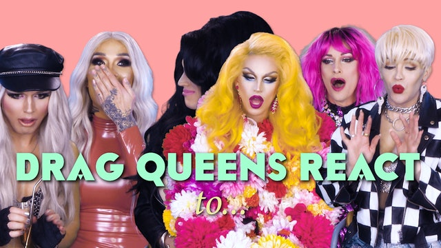 Birthing Video: DRAG QUEENS REACT 105