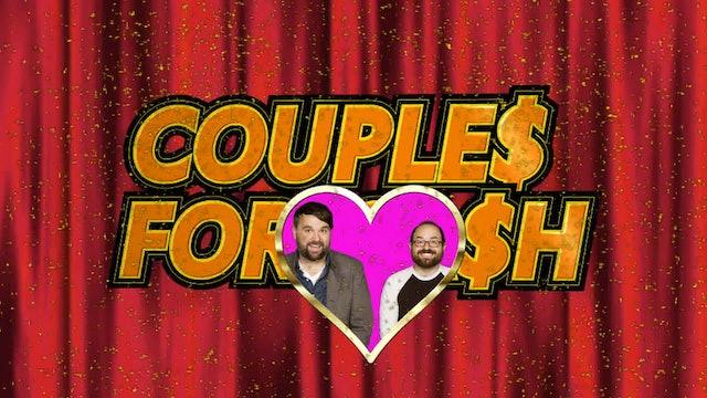 Todd Masterson & Rob Ondarza: Couple$ for Ca$h 120