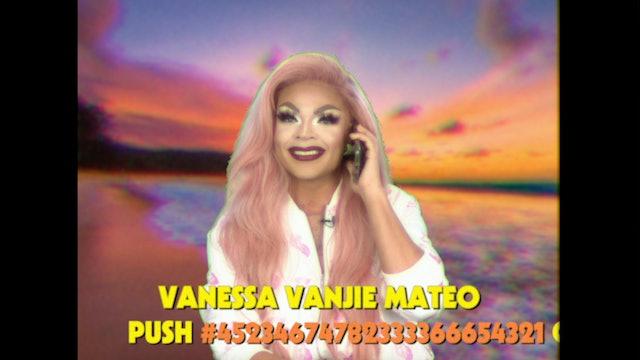 Vanessa Vanjie: Drag Queen Video Dates 104