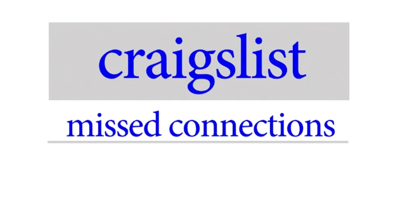 CRAIGSLIST Missed Connections