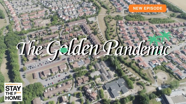 Golden Pandemic