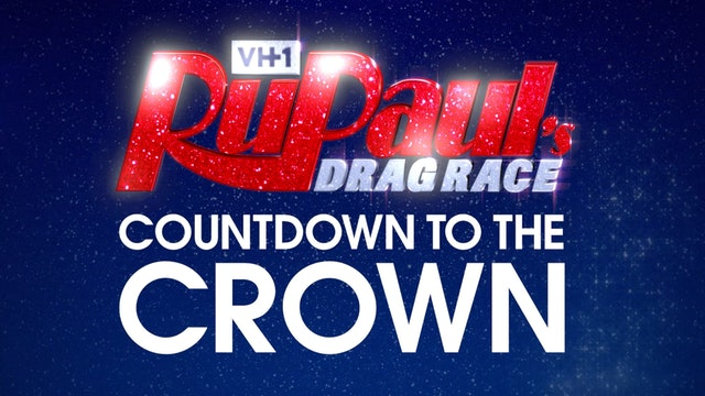 Countdown to the Crown: RuPaul's Drag Race