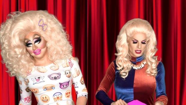 Katya Zamo & Trixie Mattel: Bestie$ f...