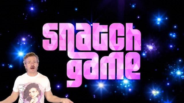 SPOILER ALERT: Snatch Game