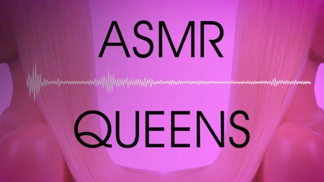 ASMR Queens