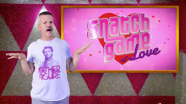 SPOILER ALERT! Snatch Game of Love