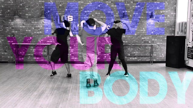 Cha Cha B*tch: Move Your Body 102
