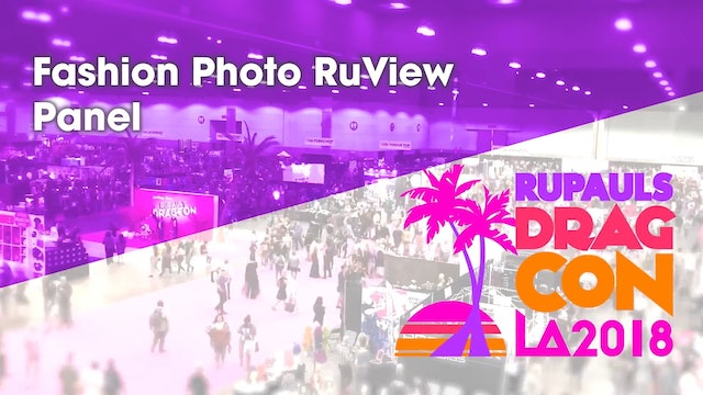 Fashion Photo RuView Panel: RuPaul's DragCon LA 2018